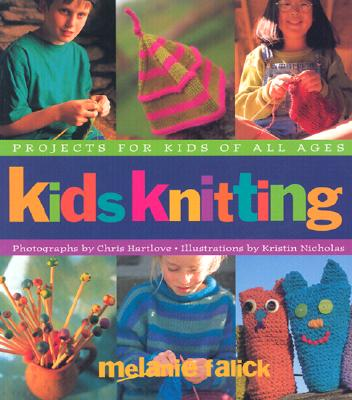Image for KIDS KNITTING : PROJECTS FOR KIDS OF ALL