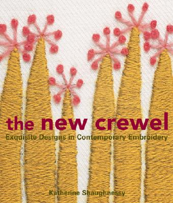 Image for The New Crewel: Exquisite Designs in Contemporary Embroidery