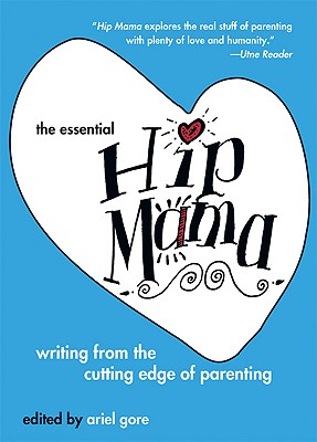 Image for The Essential Hip Mama (Live Girls)
