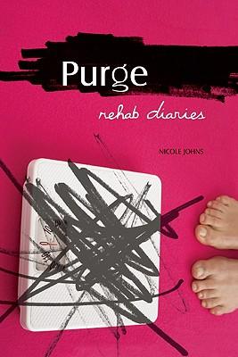 Purge: Rehab Diaries, Nicole Johns