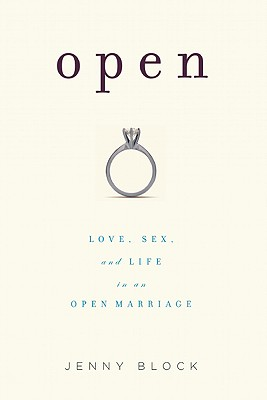 Image for Open: Love, Sex and Life in an Open Marriage