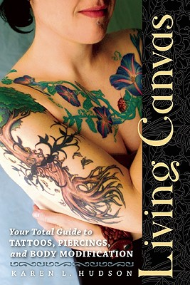 Image for LIVING CANVAS : YOUR TOTAL GUIDE TO TATT