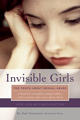 Image for Invisible Girls: The Truth about Sexual Abuse