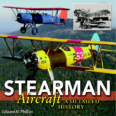 Image for Stearman Aircraft: A Detailed History