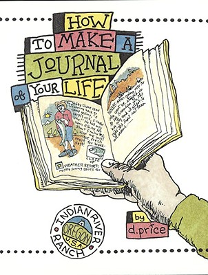 Image for How to Make a Journal of Your Life