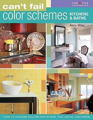 Image for CAN'T FAIL COLOR SCHEMES: Kitchens & Baths
