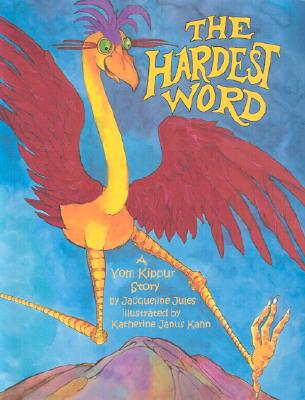 Image for The Hardest Word: A Yom Kippur Story