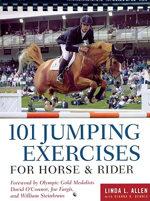 101 Jumping Exercises for Horse & Rider (Read & Ride), Allen, Linda; Dennis, Dianna Robin