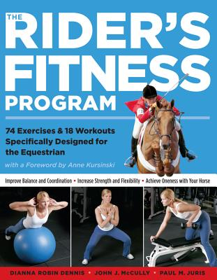 Image for The Rider's Fitness Program: 74 Exercises & 18 Workouts Specifically Designed for the Equestrian