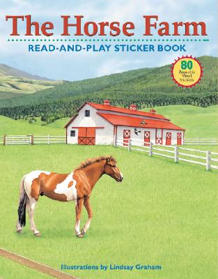 Image for The Horse Farm Read-and-Play Sticker Book (Read-And-Play Sticker Books)