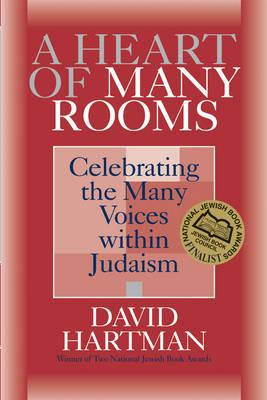 Image for A Heart of Many Rooms: Celebrating the Many Voices within Judaism