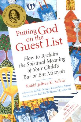 Image for Putting God On The Guest List : How To Reclaim The Spiritual Meaning Of Your Childs Bar Or Bat Mitzvah