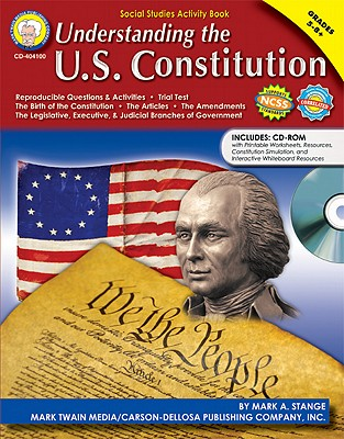 Image for Understanding the U.S. Constitution, Grades 5 - 8