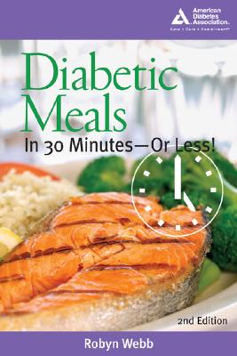 Image for Diabetic Meals in 30 Minutes--Or Less!, 2nd Edition