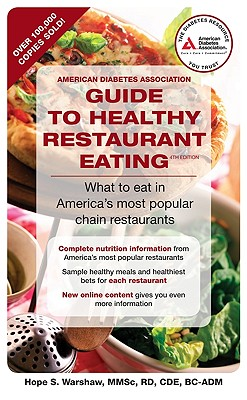 American Diabetes Guide to Healthy Restaurant Eating (American Diabetes Association Guide to Healthy Restaurant Eating), Hope Warshaw
