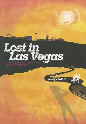 Lost in Las Vegas, Avery Cardoza