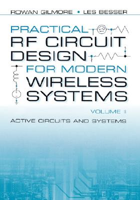 Practical Rf Circuit Design for Modern Wireless Systems, Volume Ii: Active Circuits, Gilmore, Rowan