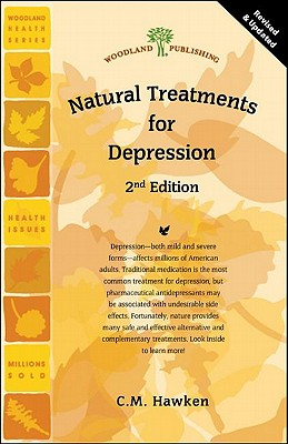 Natural Treatments for Depression 2nd Edition (Woodland Health), C.M. Hawken (Author)