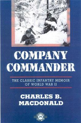 "Company Commander, ""MacDonald, Charles B."""