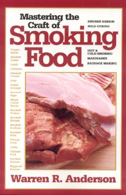 Image for Mastering the Craft of Smoking Food