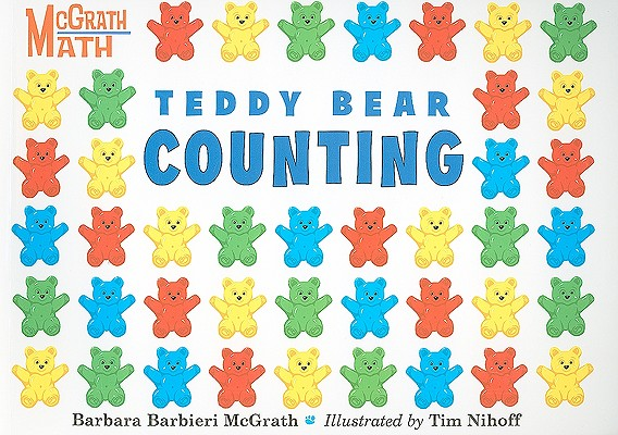 "Teddy Bear Counting (McGrath Math), ""McGrath, Barbara Barbieri"""