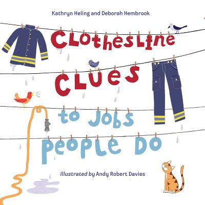 """Clothesline Clues To Jobs People Do, """"Heling, Kathryn"""""""