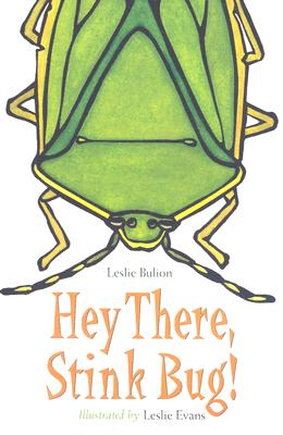Image for Hey There, Stink Bug!