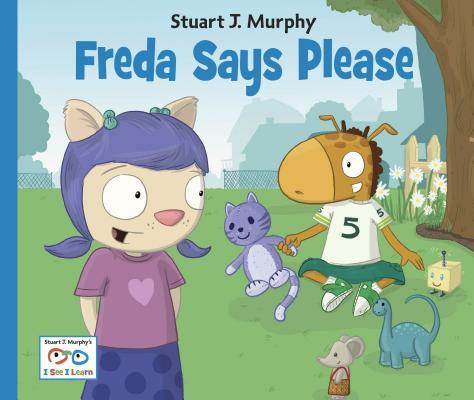 "Freda Says Please (Stuart J. Murphy's I See I Learn Series), ""Murphy, Stuart J."""