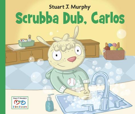 """""""Scrubba Dub, Carlos (Stuart J. Murphy's I See I Learn Series)"""", """"Murphy, Stuart J."""""""