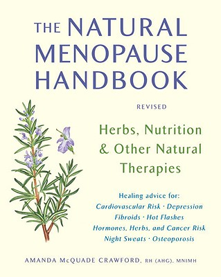 Image for The Natural Menopause Handbook: Herbs, Nutrition, & Other Natural Therapies