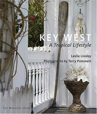 Image for Key West: A Tropical Lifestyle