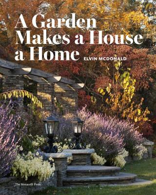 A Garden Makes a House a Home, McDonald, Elvin