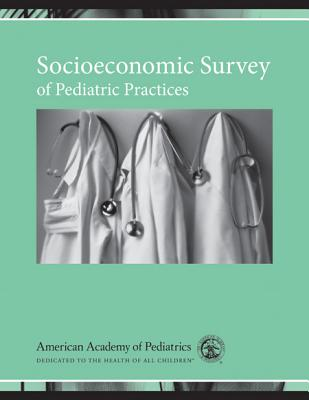 Image for Socioeconomic Survey of Pediatric Practices