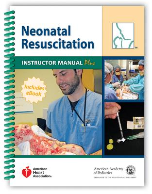Image for Neonatal Resuscitation Instructor Manual Plus
