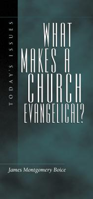 Image for What Makes a Church Evangelical