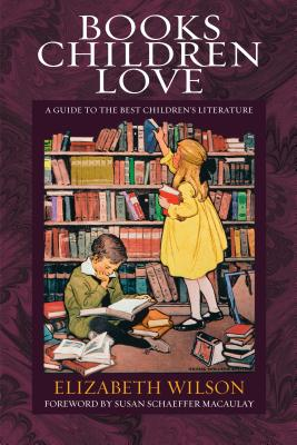 Image for Books Children Love: A Guide to the Best Children's Literature