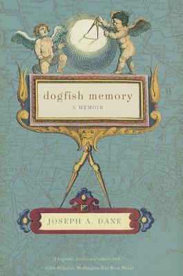 Dogfish Memory, Dane, Joseph A.