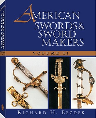 Image for American Swords and Sword Makers, Vol. II