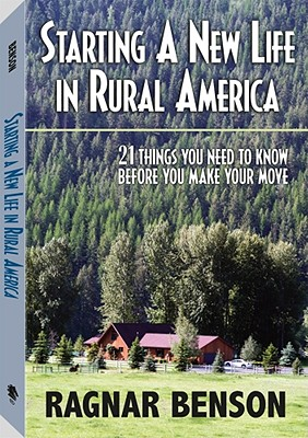 Starting a New Life in Rural America, Benson, Ragnar
