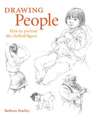 Image for Drawing People: How to Portray the Clothed Figure