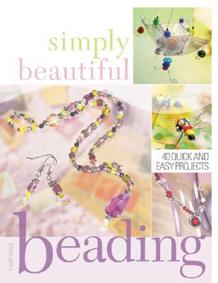 Image for Simply Beautiful Beading