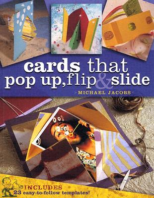 Cards that Pop Up, Flip & Slide, Jacobs, Michael