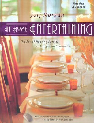 Image for At Home Entertaining: The Art of Hosting a Party with Style and Panache