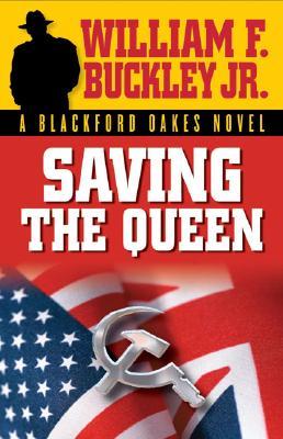 Image for Saving the Queen (Blackford Oakes Novel)