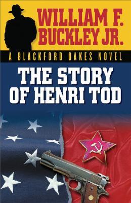Image for The Story of Henri Tod (Blackford Oakes Novel)
