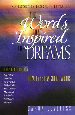 The Words that Inspired the Dreams, Loveless, Caron Chandler