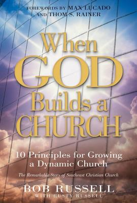Image for When God Builds a Church: 10 Principles for Growing a Dynamic Church