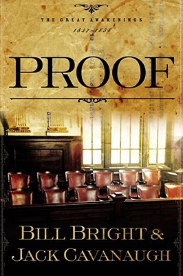Proof : The Great Awakenings 1857-1858, BILL BRIGHT, JACK CAVANAUGH