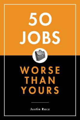 Image for 50 Jobs Worse Than Yours