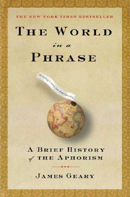 Image for The World in a Phrase: A Brief History of the Aphorisms